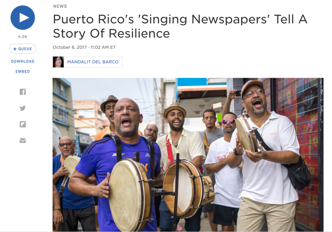 "Screenshot of NPR article about Plena in Puerto Rico titled, ""Puerto Rico's 'Singing Newspapers' Tell A Story of Resilience"" and includes an image of plena musicians on the streets of San Juan."